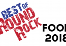 6th Annual Best of Round Rock: FOOD