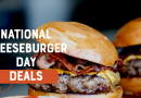 Free Burgers & Deals for National Cheeseburger Day