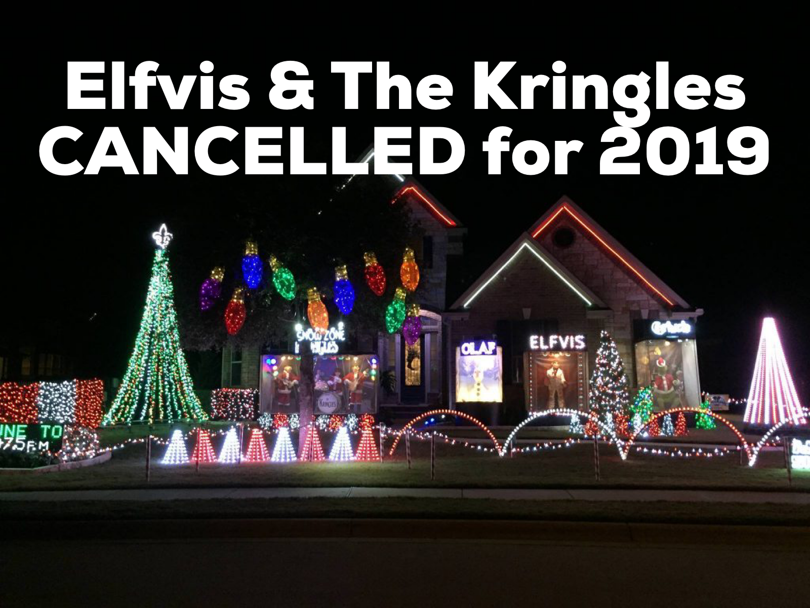 Elfvis & The Kringles CANCELLED for 2019   Round Rock Holiday Display