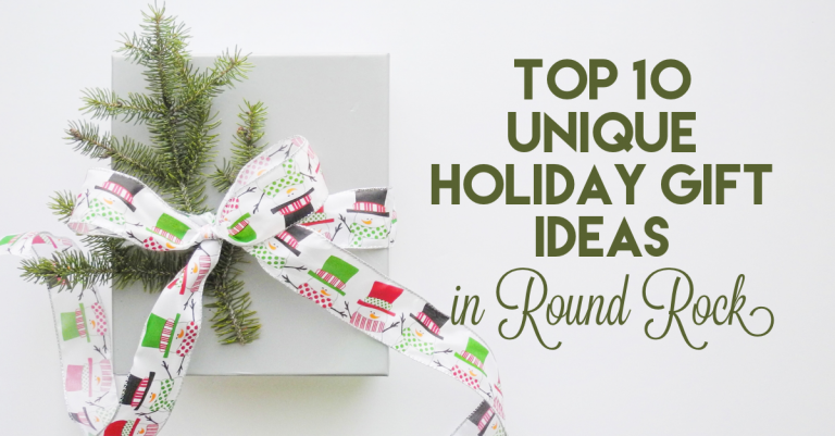 Holiday Gift Ideas in Round Rock