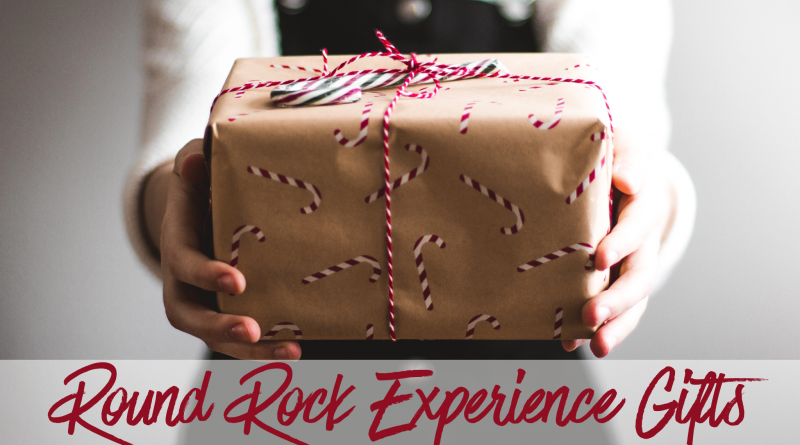 Round Rock Experience Gifts for the Holiday