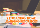 9 Fun & Engaging Resources to Help with Home Learning
