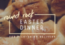 Where to Get an Easter Meal in Round Rock
