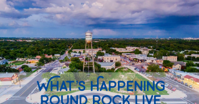 What's Happening Round Rock LIVE – Week 2