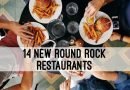 14 New Round Rock Restaurants that have Opened in 2020
